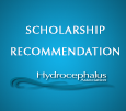 Hydrocephalus Association Scholarship Recommendation